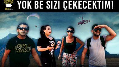Photo of YOK BE SİZİ ÇEKECEKTİM!