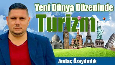 Photo of Yeni Dünya Düzeninde Turizm