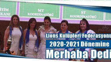 Photo of Lions Kulüpleri Federasyonu 2020-2021 Dönemine Merhaba Dedi