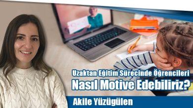 Photo of Uzak Eğitim Sürecinde Öğrencileri Nasıl Motive Edebilirsiniz?