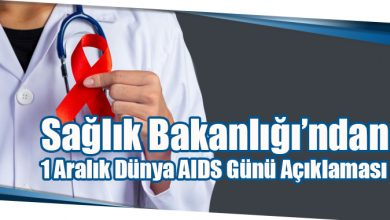 Photo of Sağlık Bakanlığı'ndan 1 Aralık Dünya AIDS Günü Açıklaması