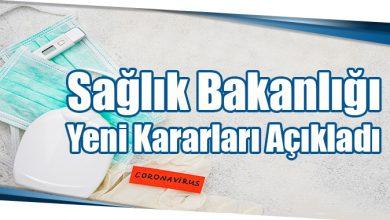 Photo of Sağlık Bakanlığı Yeni Kararları Açıkladı
