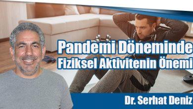 Photo of Pandemi Döneminde Fiziksel Aktivitenin Önemi