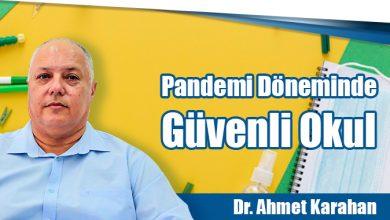 Photo of Pandemi Döneminde Güvenli Okul