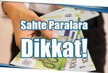 Photo of Sahte Paralara Dikkat!
