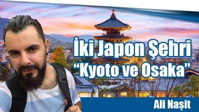 """Photo of İki Japon Şehri """"Kyoto ve Osaka"""""""