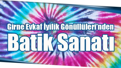 Photo of Girne Evkaf İyilik Gönüllüleri'nden Batik Sanatı