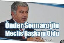 Photo of Önder Sennaroğlu Meclis Başkanı Oldu