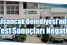 Photo of Alsancak Belediyesi'nde Test Sonuçları Negatif