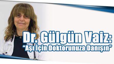"""Photo of Dr. Gülgün Vaiz: """"Aşı İçin Doktorunuza Danışın"""""""
