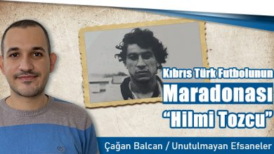 """Photo of Kıbrıs Türk Futbolunun Maradonası """"Hilmi Tozcu"""""""
