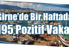 Photo of Girne'de Bir Haftada 195 Pozitif Vaka!