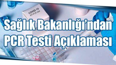 Photo of Sağlık Bakanlığı'ndan PCR Testi Açıklaması