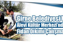 Photo of Girne Belediyesi Ve Alevi Kültür Merkezi'nden Fidan Dikimi Çalışması