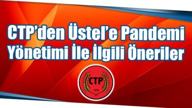 Photo of CTP'den Üstel'e Pandemi Yönetimi İle İlgili Öneriler