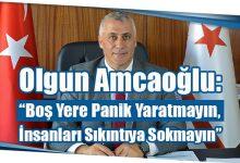 """Photo of Olgun Amcaoğlu: """"Boş Yere Panik Yaratmayın, İnsanları Sıkıntıya Sokmayın"""""""