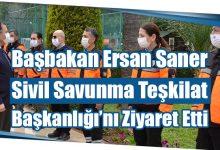 Photo of Başbakan Ersan Saner Sivil Savunma Teşkilat Başkanlığı'nı Ziyaret Etti