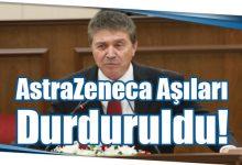 Photo of AstraZeneca Aşıları Durduruldu!