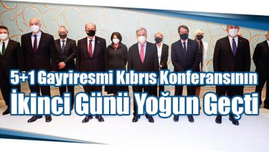 Photo of 5+1 Gayriresmi Kıbrıs Konferansının İkinci Günü Yoğun Geçti