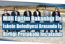 Photo of Milli Eğitim Bakanlığı İle İskele Belediyesi Arasında İş Birliği Protokolü İmzalandı