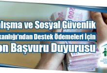 Photo of Çalışma ve Sosyal Güvenlik Bakanlığı'ndan Destek Ödemeleri İçin Son Başvuru Duyurusu