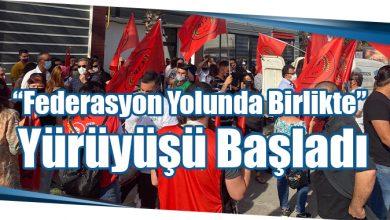 """Photo of """"Federasyon Yolunda Birlikte"""" Yürüyüşü Başladı"""