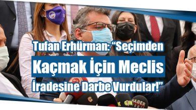 """Photo of Tufan Erhürman: """"Seçimden Kaçmak İçin Meclis İradesine Darbe Vurdular!"""""""