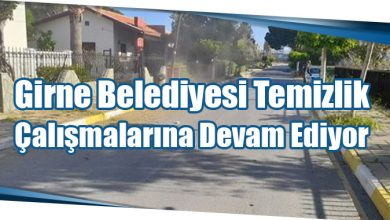 Photo of Girne Belediyesi Temizlik Çalışmalarına Devam Ediyor
