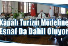Photo of Kapalı Turizm Modeline Esnaf Da Dahil Oluyor