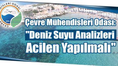 """Photo of Çevre Mühendisleri Odası: """"Deniz Suyu Analizleri Acilen Yapılmalı"""""""