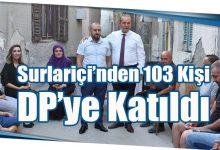 Photo of Surlariçi'nden 103 Kişi DP'ye Katıldı