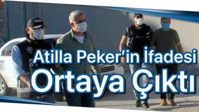 Photo of Atilla Peker'in ifadesi ortaya çıktı