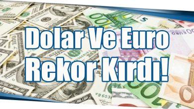 Photo of Dolar Ve Euro Rekor Kırdı!