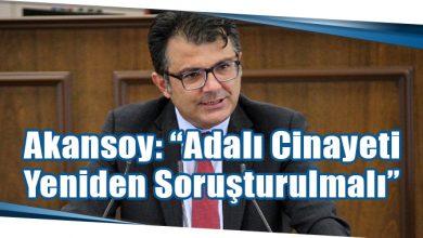 """Photo of Akansoy: """"Adalı Cinayeti Yeniden Soruşturulmalı"""""""