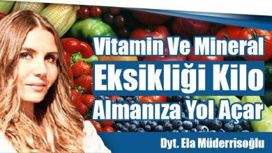 Photo of Vitamin Ve Mineral Eksikliği Kilo Almanıza Yol Açar