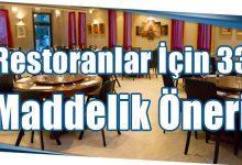 Photo of Restoranlar İçin 33 Maddelik Öneri