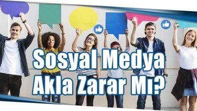 Photo of Sosyal Medya Akla Zarar Mı?