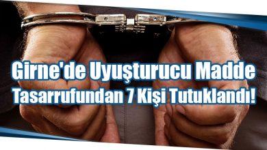 Photo of Girne'de Uyuşturucu Madde Tasarrufundan 7 Kişi Tutuklandı!