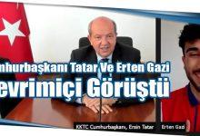 Photo of Cumhurbaşkanı Tatar Ve Erten Gazi Çevrimiçi Görüştü
