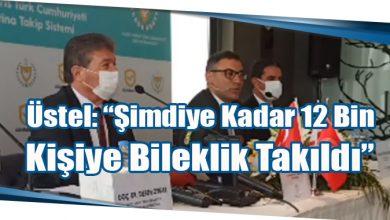 """Photo of Üstel: """"Şimdiye Kadar 12 Bin Kişiye Bileklik Takıldı"""""""