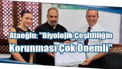 """Photo of Ataoğlu: """"Biyolojik Çeşitliliğin Korunması Çok Önemli"""""""