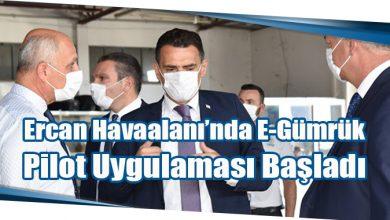 Photo of Ercan Havaalanı'nda E-Gümrük Pilot Uygulaması Başladı