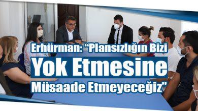 """Photo of Erhürman: """"Plansızlığın Bizi Yok Etmesine Müsaade Etmeyeceğiz"""""""