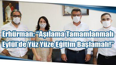 """Photo of Erhürman: """"Aşılama Tamamlanmalı, Eylül'de Yüz Yüze Eğitim Başlamalı!"""""""