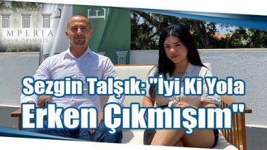 """Photo of Sezgin Talşık: """"İyi Ki Yola Erken Çıkmışım"""""""