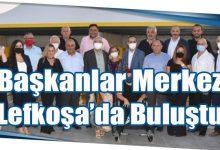 Photo of Başkanlar Merkez Lefkoşa'da Buluştu