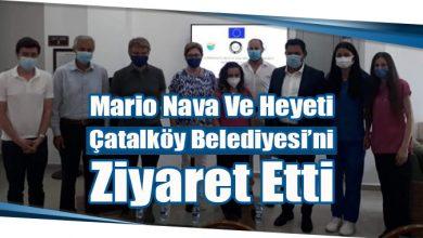 Photo of Mario Nava Ve Heyeti Çatalköy Belediyesi'ni Ziyaret Etti