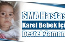 Photo of SMA Hastası Karel Bebek İçin Destek Zamanı!